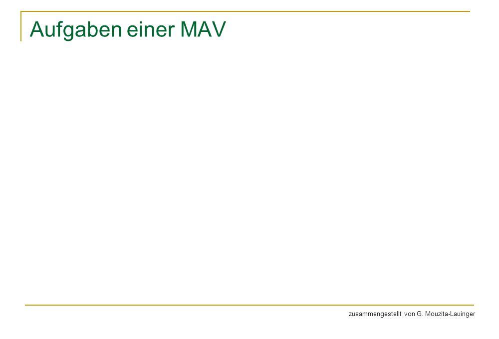 Aufgaben einer MAV zusammengestellt von G. Mouzita-Lauinger