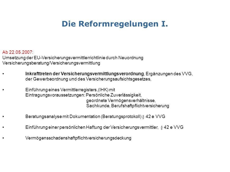 Die Reformregelungen I.