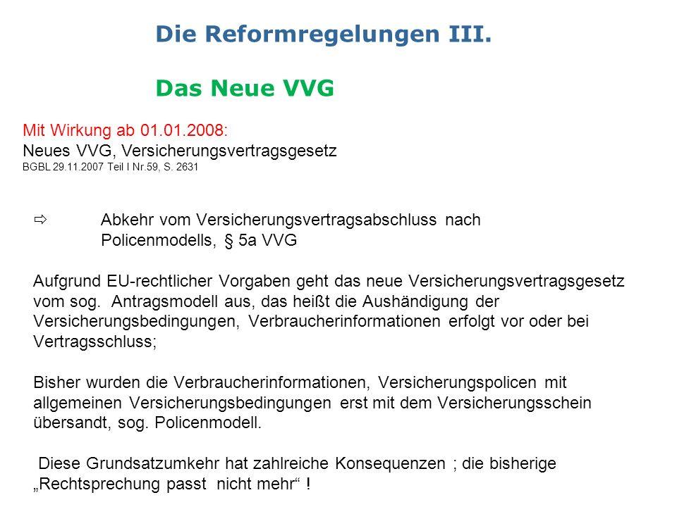 Die Reformregelungen III.