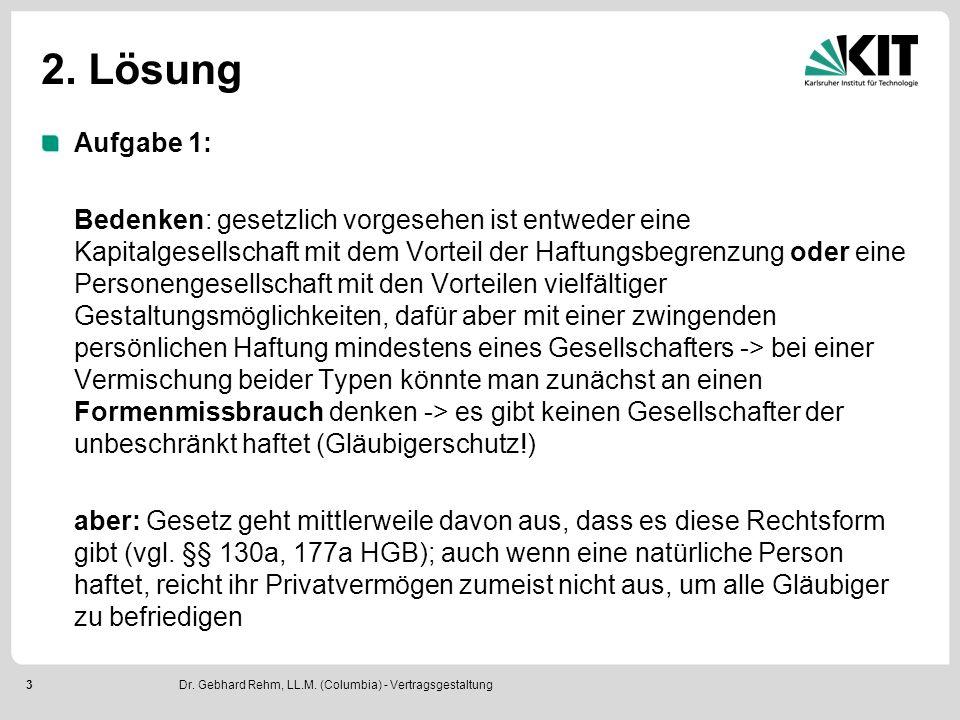 """4 2.Lösung Aufgabe 2: Struktur einer solchen """"Mischform GmbH & Co."""