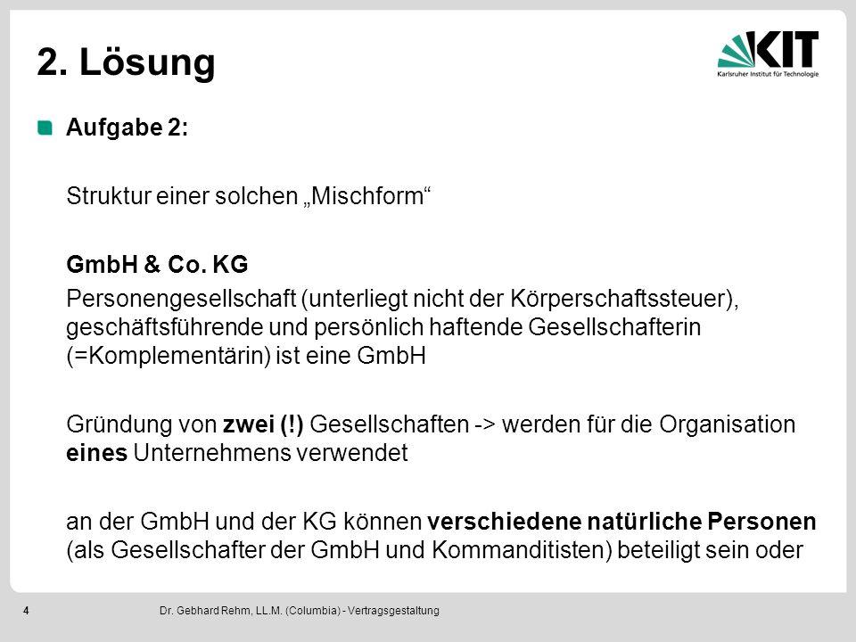 """4 2. Lösung Aufgabe 2: Struktur einer solchen """"Mischform GmbH & Co."""