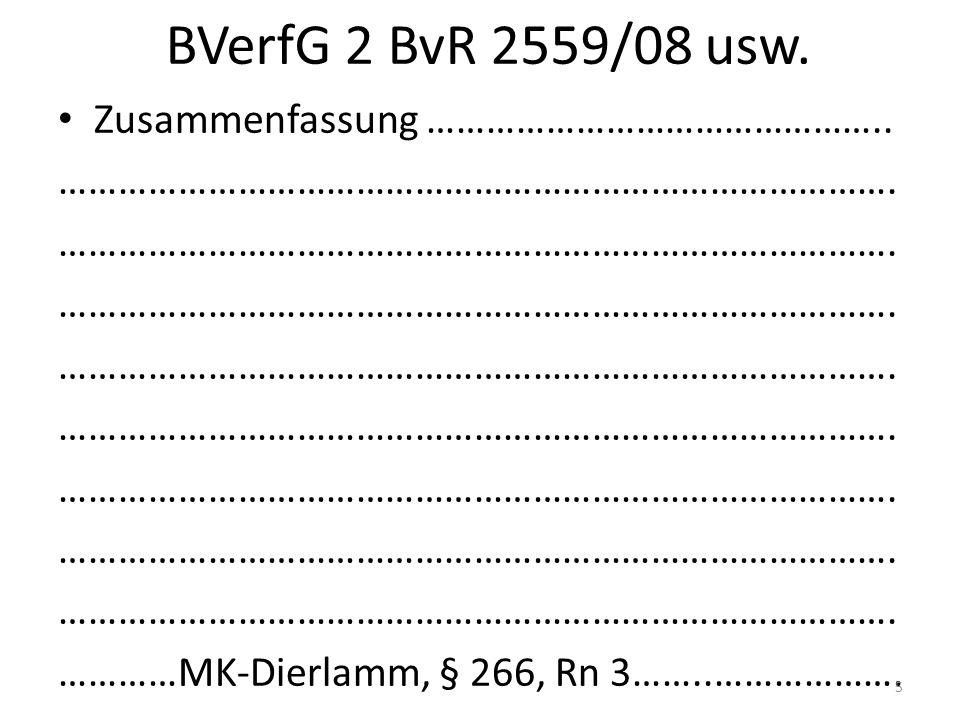 BVerfG 2 BvR 2559/08 usw. Zusammenfassung ………………………………………..