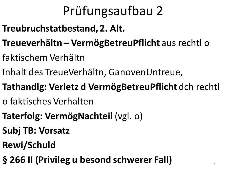 Prüfungsaufbau 2 Treubruchstatbestand, 2. Alt.