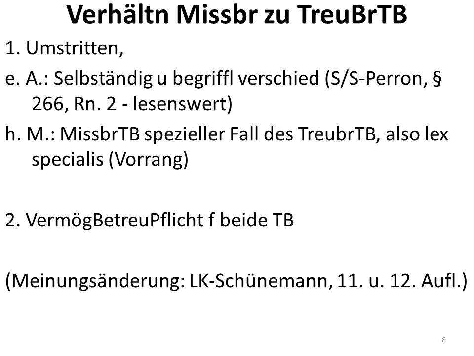 Verhältn Missbr zu TreuBrTB 1. Umstritten, e.