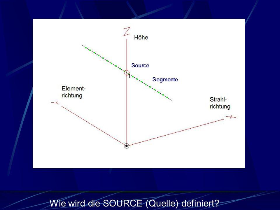 Segmente Source Wie wird die SOURCE (Quelle) definiert?