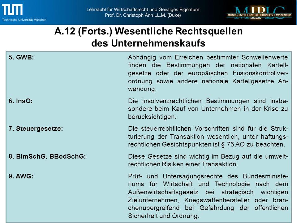 5. GWB:Abhängig vom Erreichen bestimmter Schwellenwerte finden die Bestimmungen der nationalen Kartell- gesetze oder der europäischen Fusionskontrollv