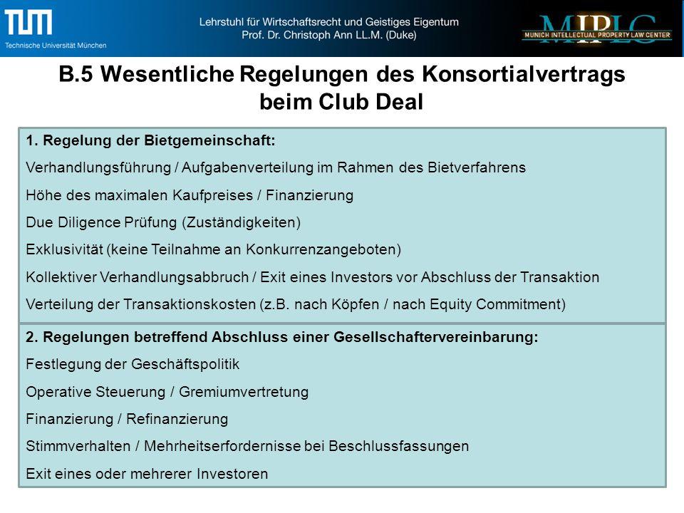 B.5 Wesentliche Regelungen des Konsortialvertrags beim Club Deal 1.