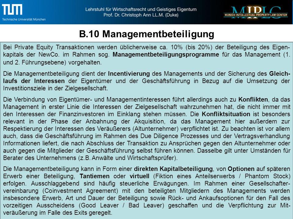 B.10 Managementbeteiligung Bei Private Equity Transaktionen werden üblicherweise ca.