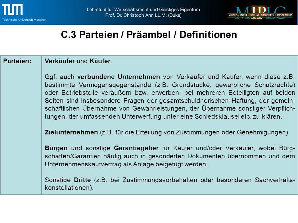 C.3 Parteien / Präambel / Definitionen Parteien:Verkäufer und Käufer.