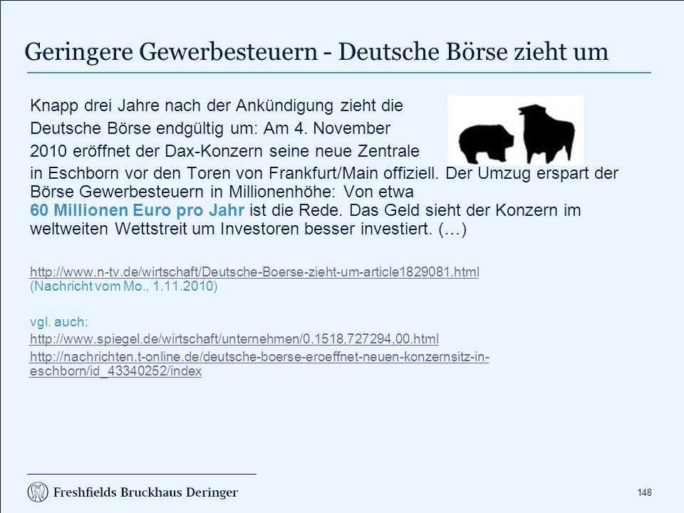 148 Knapp drei Jahre nach der Ankündigung zieht die Deutsche Börse endgültig um: Am 4. November 2010 eröffnet der Dax-Konzern seine neue Zentrale in E