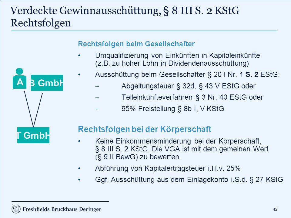 42 Rechtsfolgen beim Gesellschafter Umqualifizierung von Einkünften in Kapitaleinkünfte (z.B.