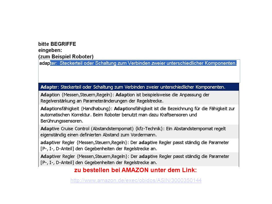 zu bestellen bei: http://www.amazon.de/exec/obidos/ASIN/3000350144 1x CD-ROM Erklärungen / Definitionen von 6700 Fachbegriffen der Antriebstechnik / Elektronik / Informationstechnik / Maschinenbau in deutsch (Lexikon / Glossar: Grundlagen- Wortschatz) + 1x CD-ROM Technisches Wörterbuch Mechatronik / Automatisierungstechnik / Automobiltechnik in deutsch-englisch / englisch-deutsch ( 138000 Übersetzungen ) -Preis: 79,95 euro (Verlag Lehrmittel-Wagner, Im Grundgewann 32a, 63500 Seligenstadt, Telefon: 0618222908, Fax: 06182843098) HIGHLIGHTS: -Lexikon: Erweiterung der deutschen Fachausdruecke um 60% auf jetzt 6700 (bezogen auf das Jahr 2007).