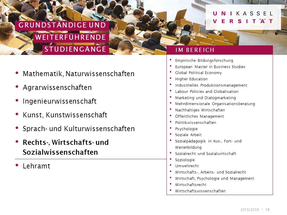 2015/2016 | 16 GRUNDSTÄNDIGE UND WEITERFÜHRENDE STUDIENGÄNGE Empirische Bildungsforschung European Master in Business Studies Global Political Economy
