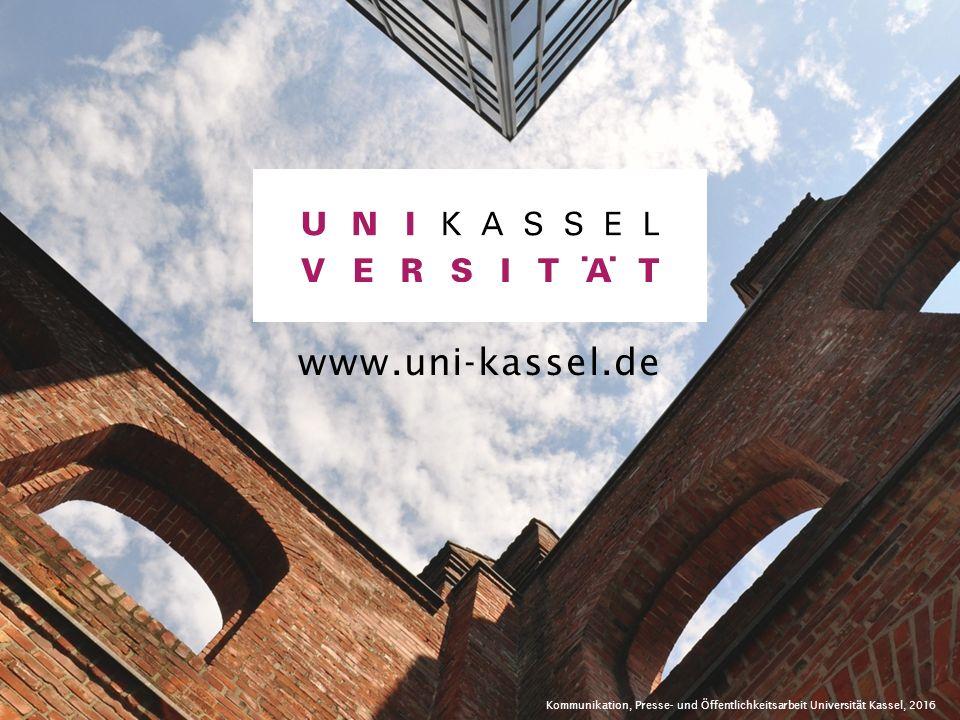 2015/2016 | 34 Kommunikation, Presse- und Öffentlichkeitsarbeit Universität Kassel, 2016 www.uni-kassel.de