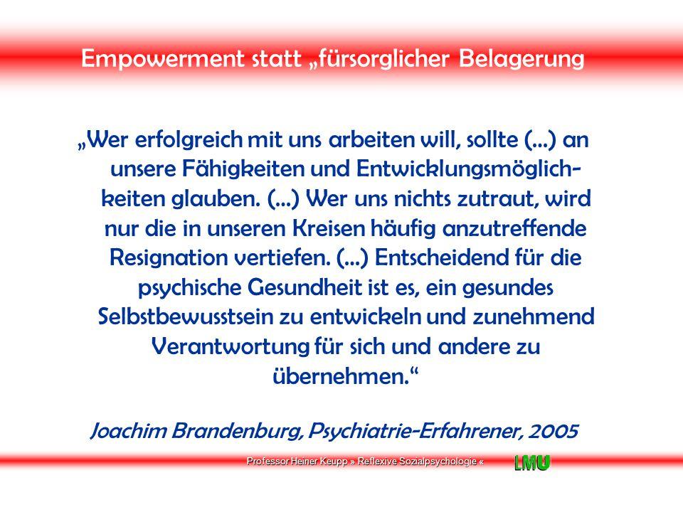 Professor Heiner Keupp » Reflexive Sozialpsychologie « 3 SALUTOGENESE IN DER PSYCHIATRIE Tagungseinsichten 1.
