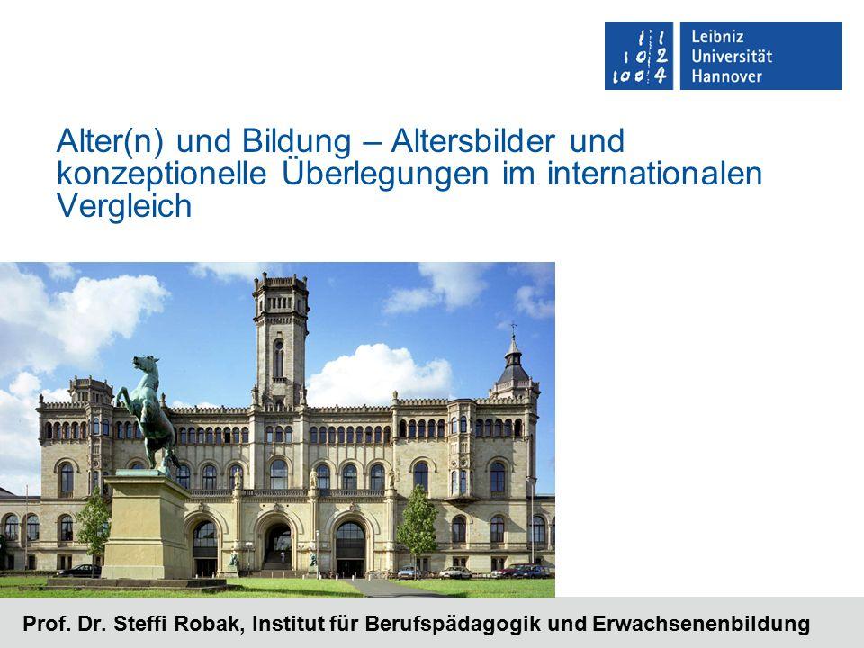 Alter(n) und Bildung – Altersbilder und konzeptionelle Überlegungen im internationalen Vergleich Prof.