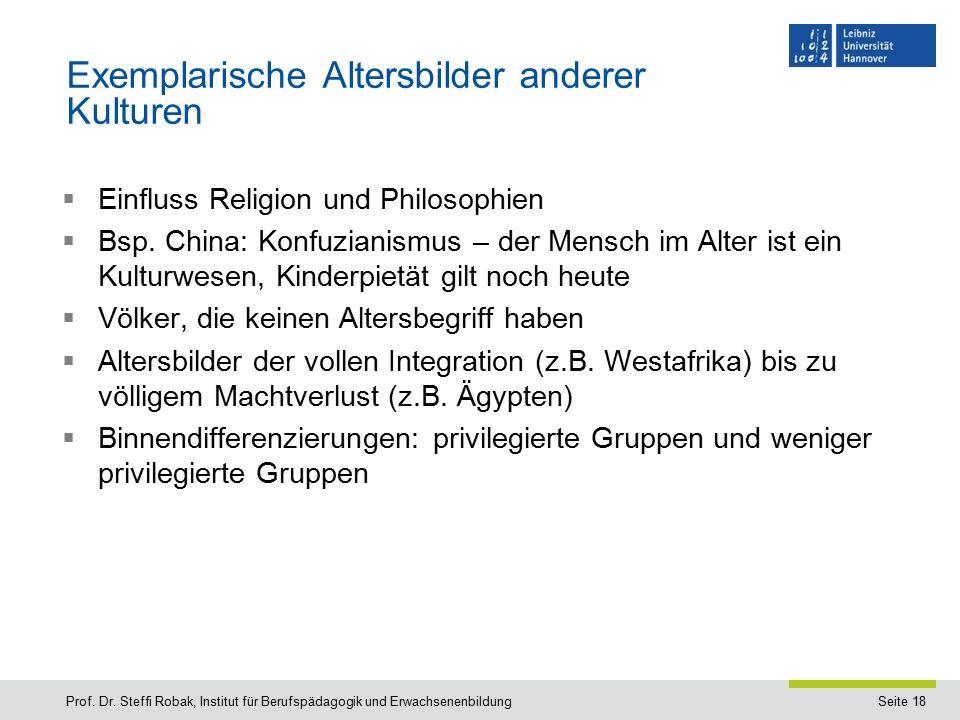 Seite 18 Exemplarische Altersbilder anderer Kulturen  Einfluss Religion und Philosophien  Bsp.