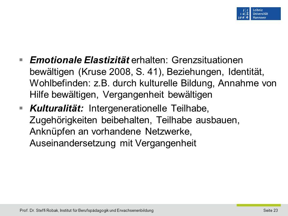 Seite 23  Emotionale Elastizität erhalten: Grenzsituationen bewältigen (Kruse 2008, S.