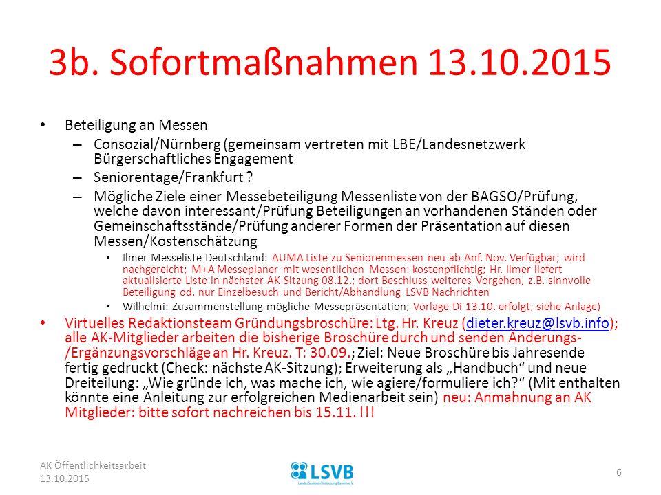 3b. Sofortmaßnahmen 13.10.2015 Beteiligung an Messen – Consozial/Nürnberg (gemeinsam vertreten mit LBE/Landesnetzwerk Bürgerschaftliches Engagement –