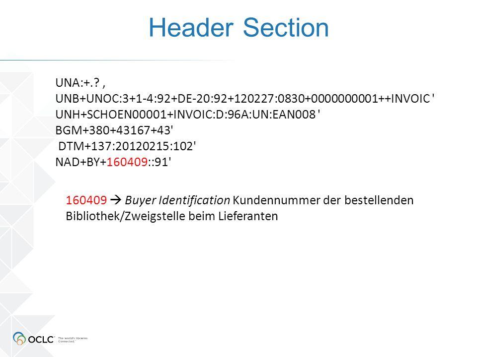 Header Section 160409  Buyer Identification Kundennummer der bestellenden Bibliothek/Zweigstelle beim Lieferanten UNA:+.? ' UNB+UNOC:3+1-4:92+DE-20:9