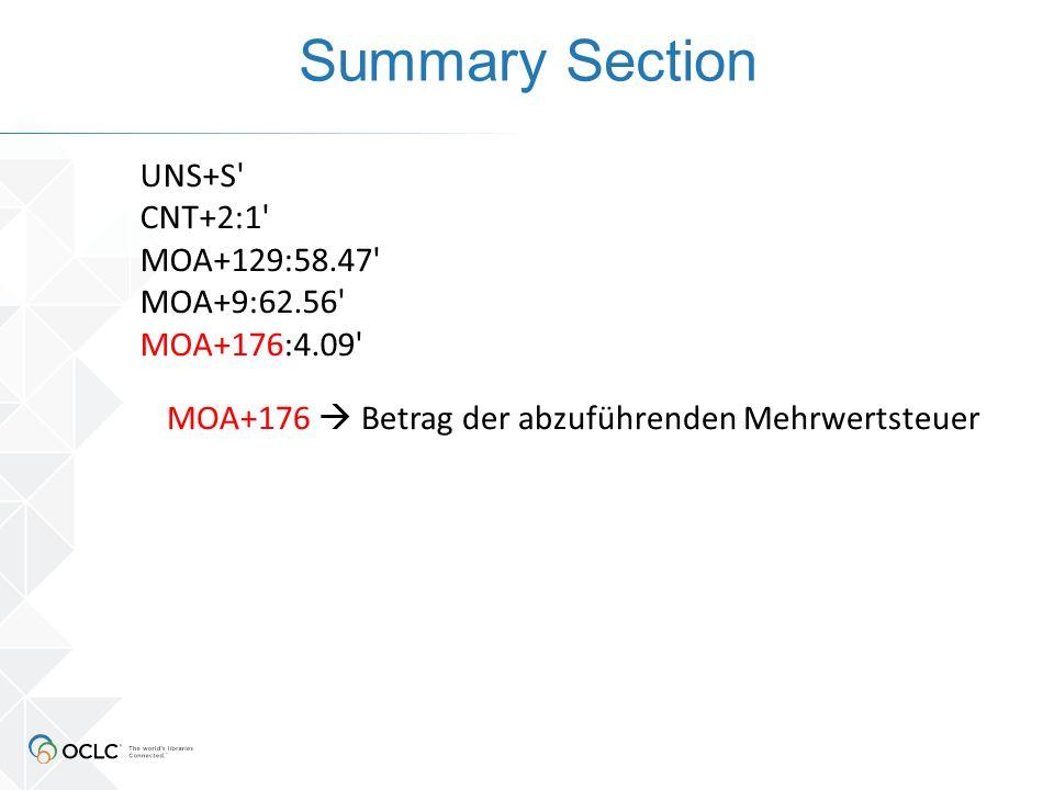 Summary Section UNS+S' CNT+2:1' MOA+129:58.47' MOA+9:62.56' MOA+176:4.09' MOA+176  Betrag der abzuführenden Mehrwertsteuer