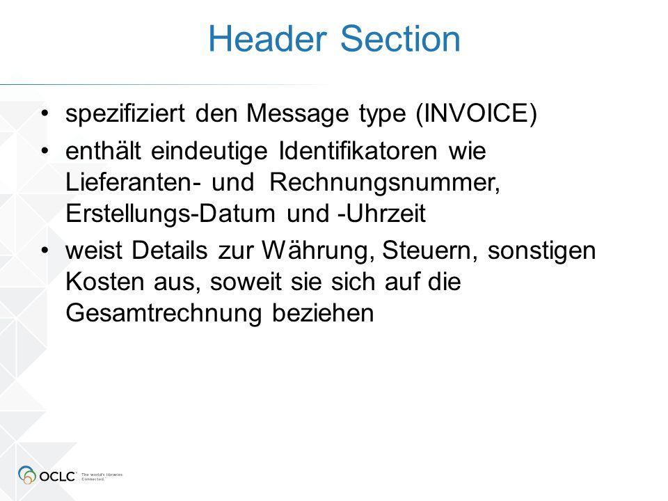 Header Section UNH+SCHOEN00001+INVOIC:D:96A:UN:EAN008 BGM+380+43167+43 DTM+137:20120215:102 NAD+BY+160409::91 NAD+SU+1-4::92 FII+RB+DE70760100850016567855:Schöningh RFF+VA:DE134155482 CUX+2:EUR:4 UNA:+..