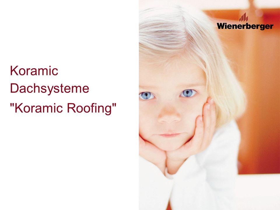 Koramic Dachsysteme Koramic Roofing