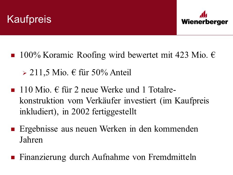 Kaufpreis 100% Koramic Roofing wird bewertet mit 423 Mio.