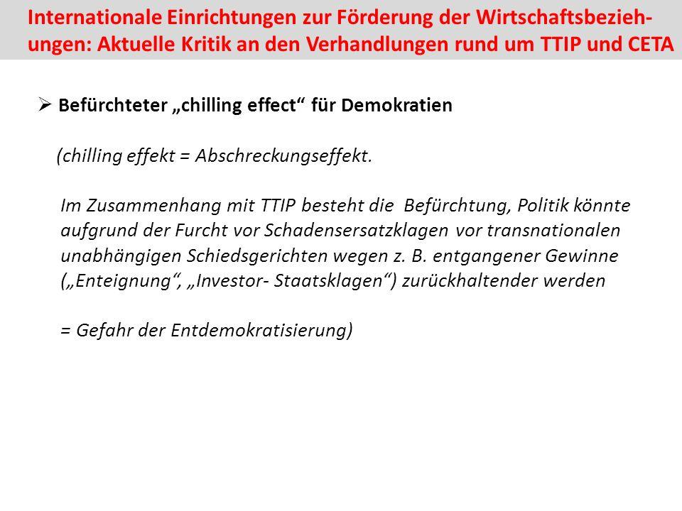 """ Befürchteter """"chilling effect für Demokratien (chilling effekt = Abschreckungseffekt."""