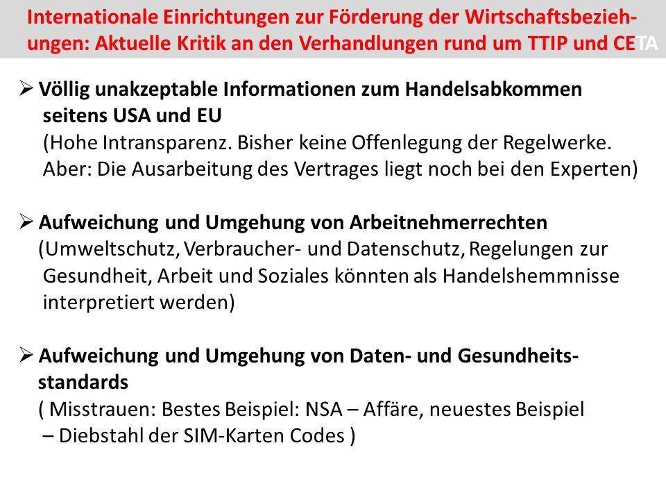  Völlig unakzeptable Informationen zum Handelsabkommen seitens USA und EU (Hohe Intransparenz.