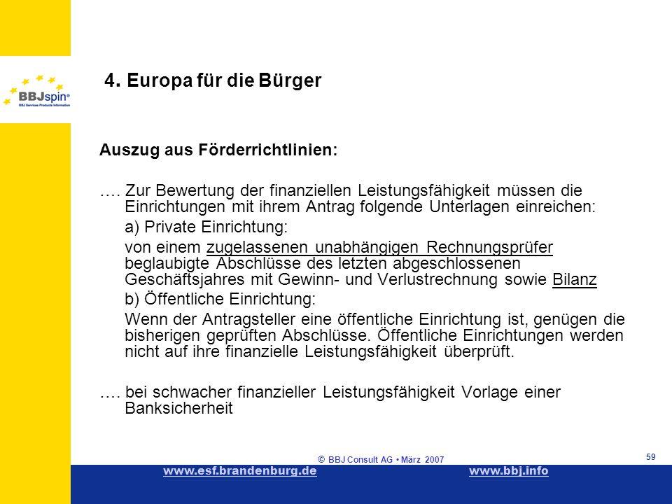 www.esf.brandenburg.dewww.esf.brandenburg.de www.bbj.infowww.bbj.info © BBJ Consult AG März 2007 59 4.