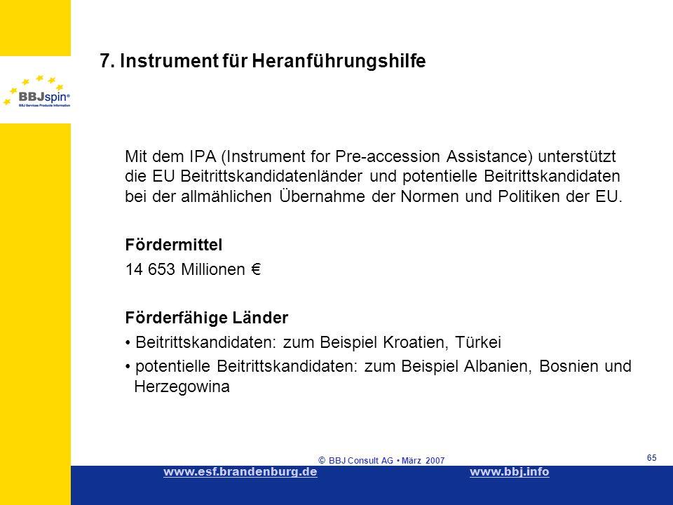 www.esf.brandenburg.dewww.esf.brandenburg.de www.bbj.infowww.bbj.info © BBJ Consult AG März 2007 65 7.