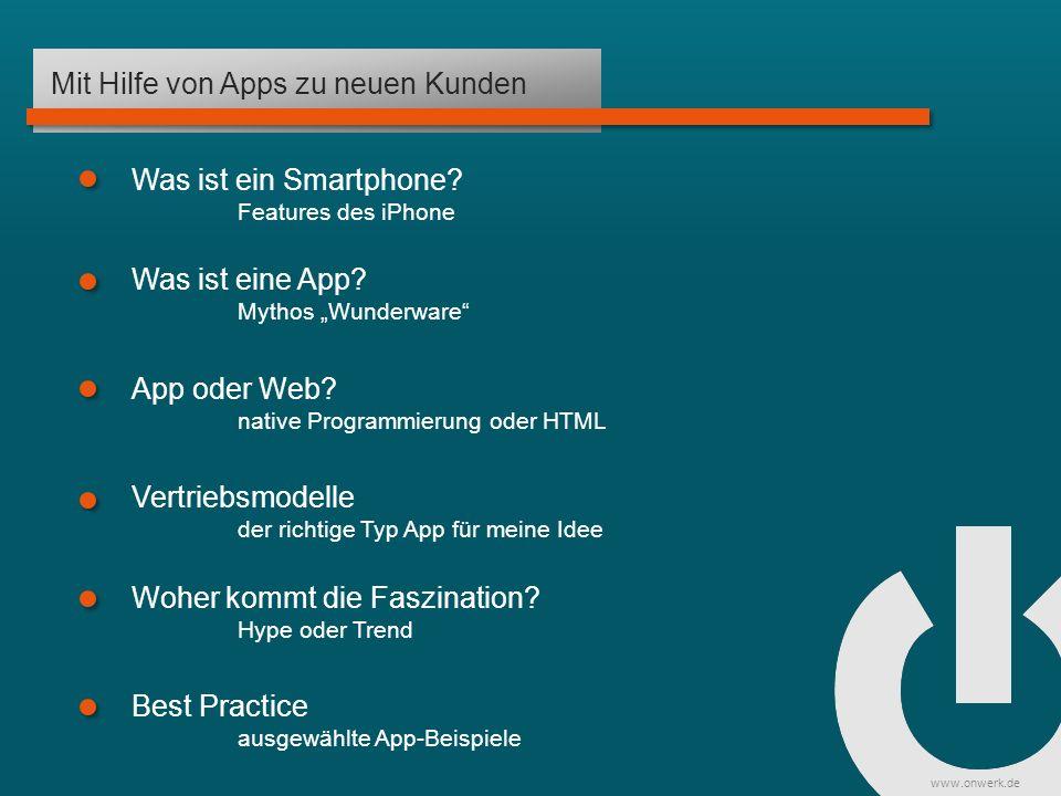 www.onwerk.de Best Practice Produktflankierende App Rhein Main Verbund – Öffentlicher Nahverkehr http://itunes.apple.com/de/app/rmv/id382594207?mt=8