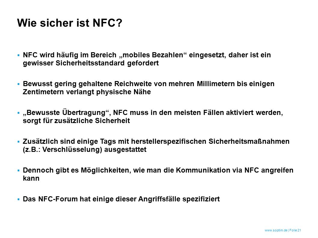 www.soptim.de | Folie 21 Wie sicher ist NFC.