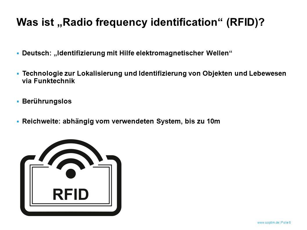 www.soptim.de   Folie 6 Wie sind RFID & NFC entstanden.