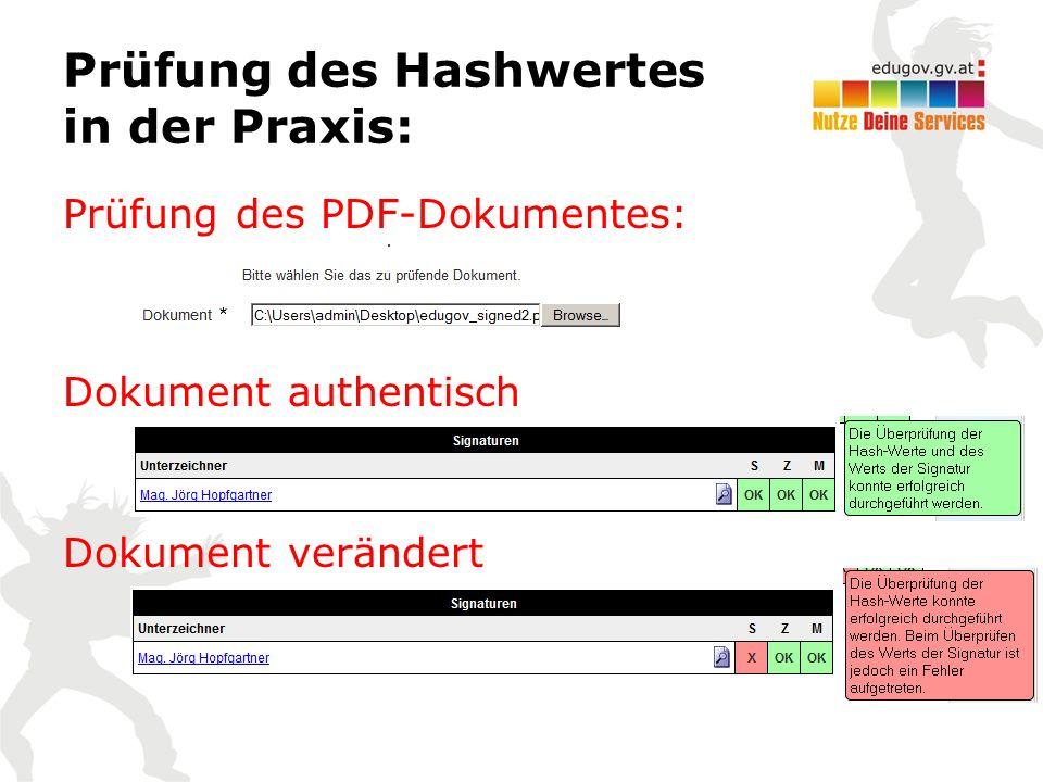 Prüfung des Hashwertes in der Praxis: Prüfung des PDF-Dokumentes: Dokument authentisch Dokument verändert