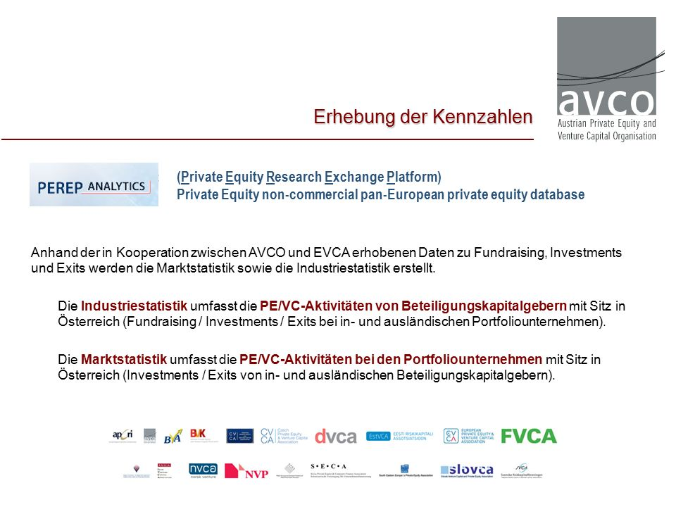 PEREP_Analytics™: (Private Equity Research Exchange Platform) Private Equity non-commercial pan-European private equity database Anhand der in Koopera