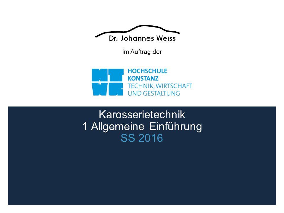 SS 20161 Allgemeine Einführung2 Karosserietechnik Literatur Titel:Vieweg Handbuch Kraftfahrzeugtechnik ISBN:3-528-13114-4 Autor:Hans-Hermann Braess, Ulrich Seiffert Verlag:Vieweg Verlagsgesellschaft Titel:Konstruieren von Pkw-Karosserien ISBN:978-3-540-23884-3 Autor:Jörg Grabner; Richard Nothaft Verlag:Springer Titel:Karosserietechnik ISBN:3-8023-17254 Autor:Horst Pippert Verlag:Vogel Verlag Würzburg