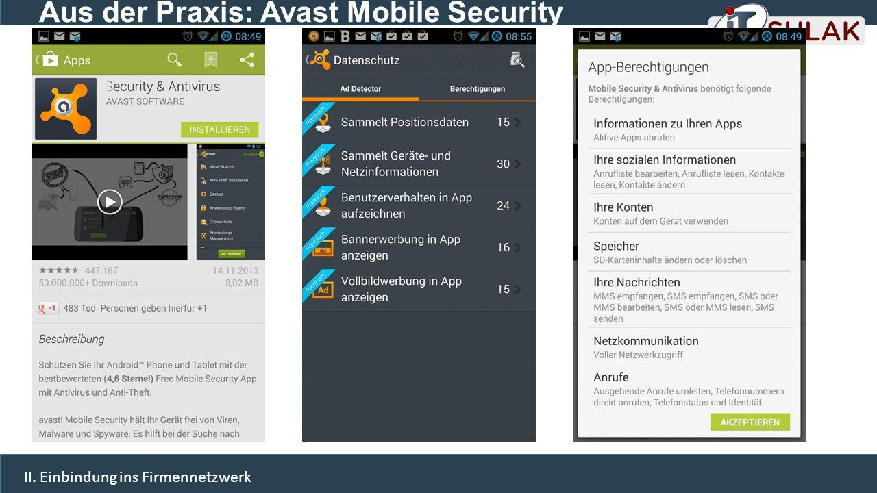 Aus der Praxis: Avast Mobile Security II. Einbindung ins Firmennetzwerk