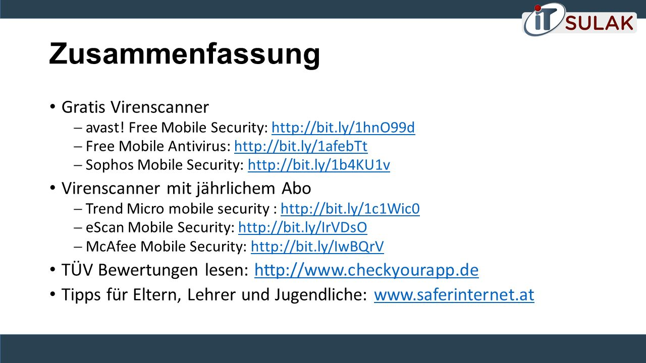 Zusammenfassung Gratis Virenscanner  avast! Free Mobile Security: http://bit.ly/1hnO99dhttp://bit.ly/1hnO99d  Free Mobile Antivirus: http://bit.ly/1