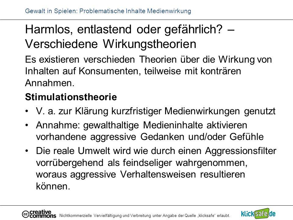"""Nichtkommerzielle Vervielfältigung und Verbreitung unter Angabe der Quelle """"klicksafe"""" erlaubt. Gewalt in Spielen: Problematische Inhalte Medienwirkun"""