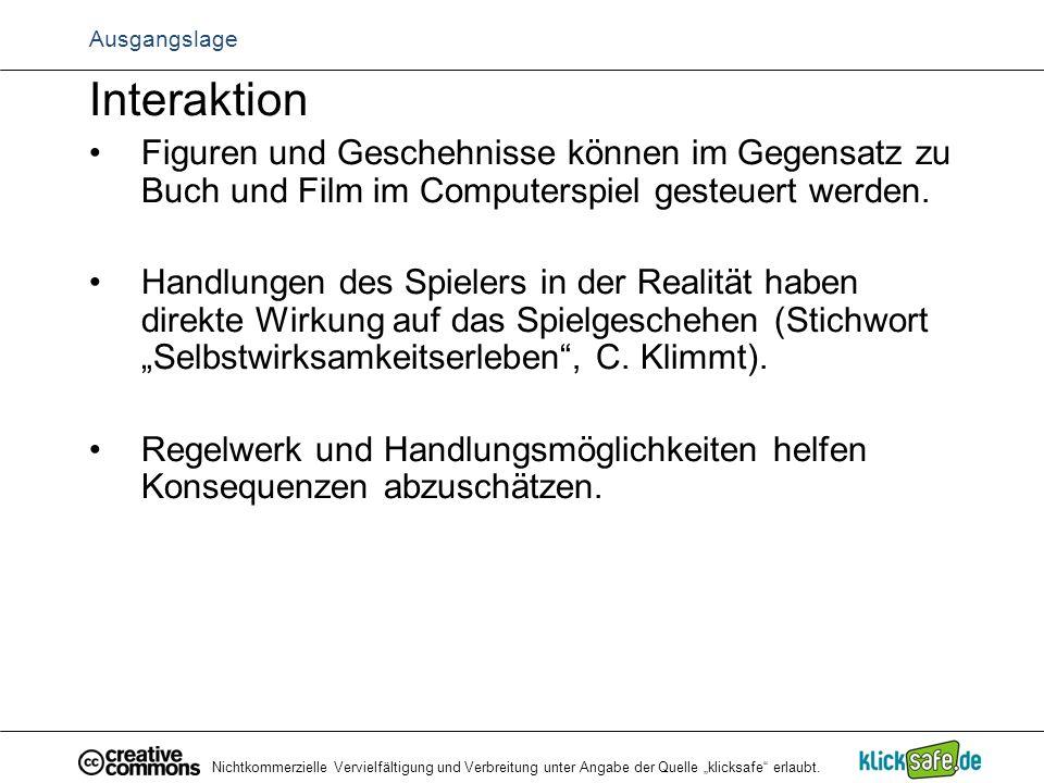 """Nichtkommerzielle Vervielfältigung und Verbreitung unter Angabe der Quelle """"klicksafe"""" erlaubt. Ausgangslage Interaktion Figuren und Geschehnisse könn"""