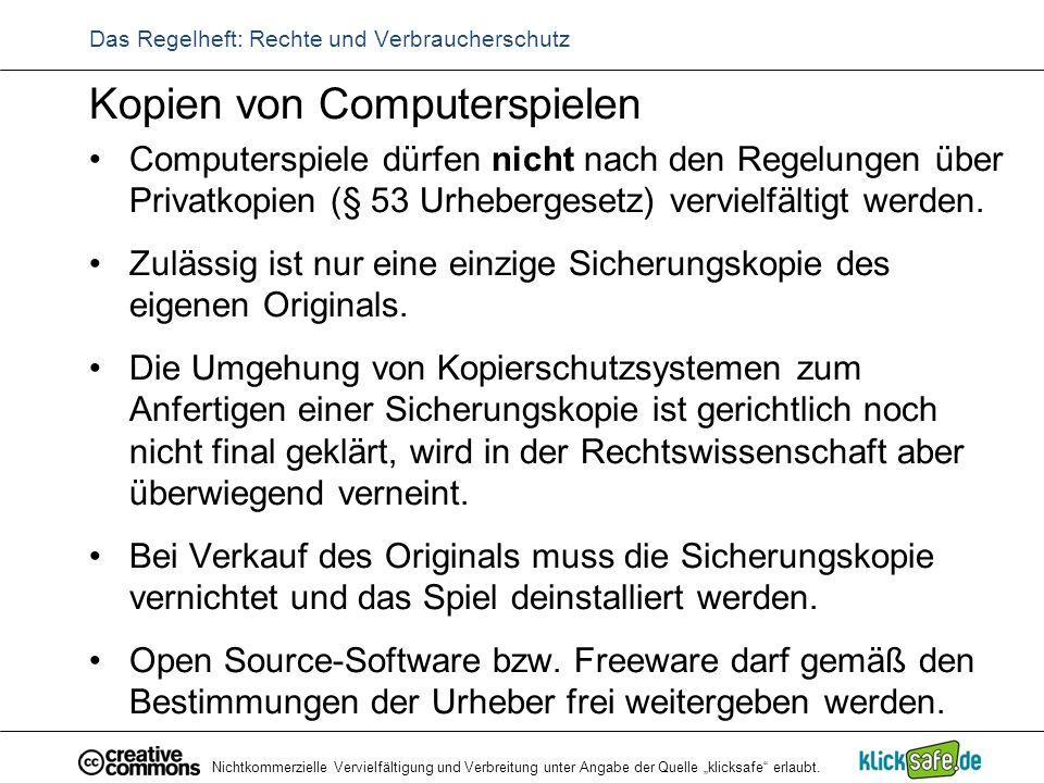 """Nichtkommerzielle Vervielfältigung und Verbreitung unter Angabe der Quelle """"klicksafe"""" erlaubt. Das Regelheft: Rechte und Verbraucherschutz Kopien von"""