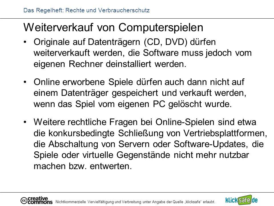 """Nichtkommerzielle Vervielfältigung und Verbreitung unter Angabe der Quelle """"klicksafe"""" erlaubt. Das Regelheft: Rechte und Verbraucherschutz Weiterverk"""