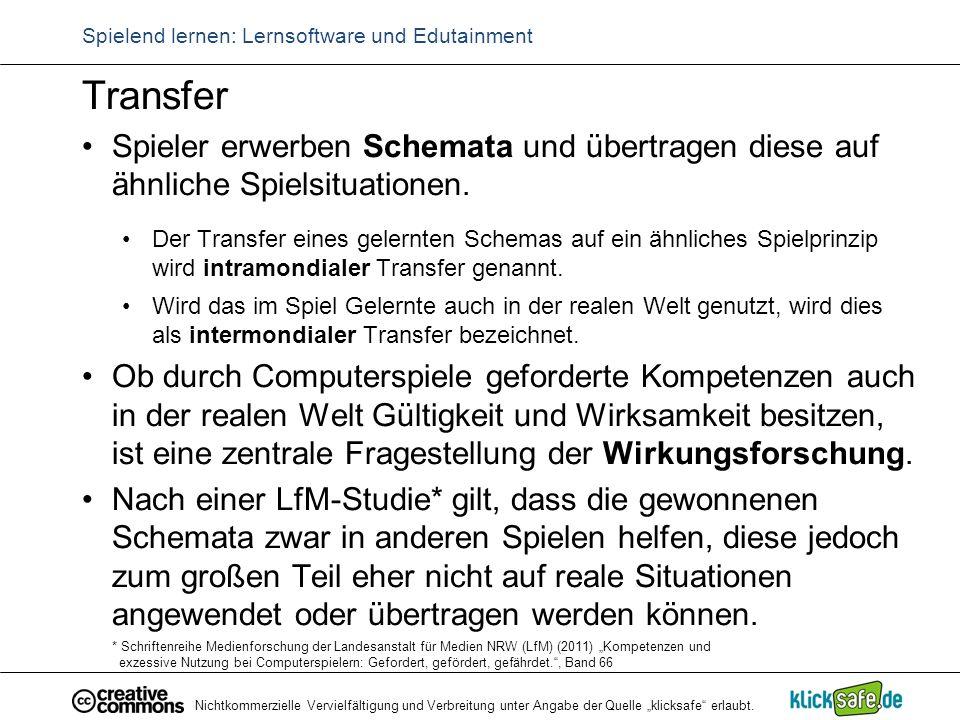 """Nichtkommerzielle Vervielfältigung und Verbreitung unter Angabe der Quelle """"klicksafe"""" erlaubt. Spielend lernen: Lernsoftware und Edutainment Transfer"""
