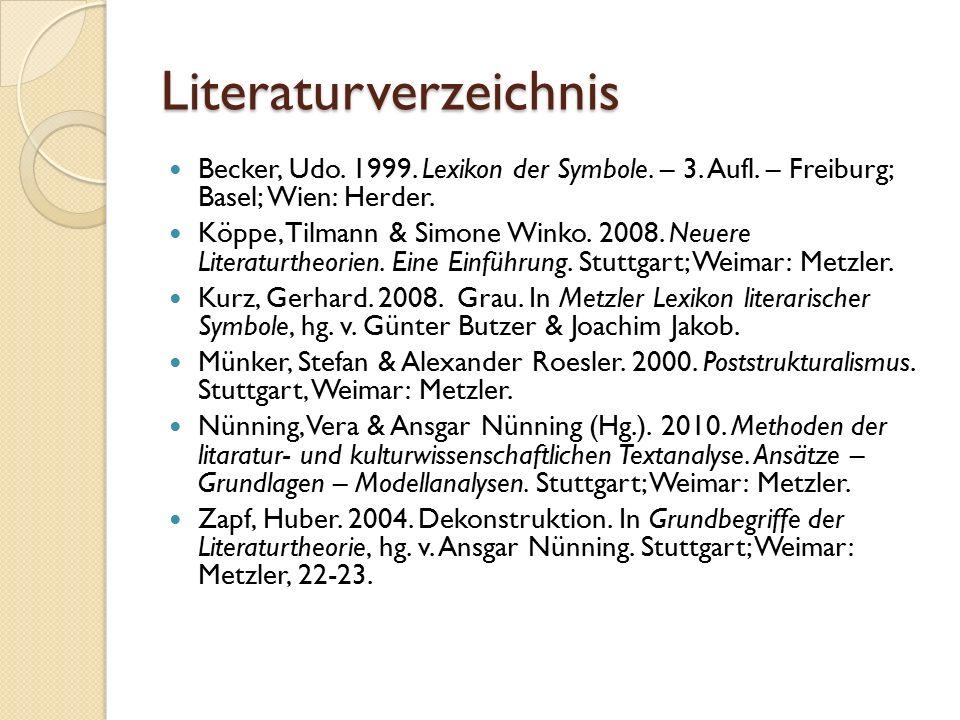 Literaturverzeichnis Becker, Udo.1999. Lexikon der Symbole.