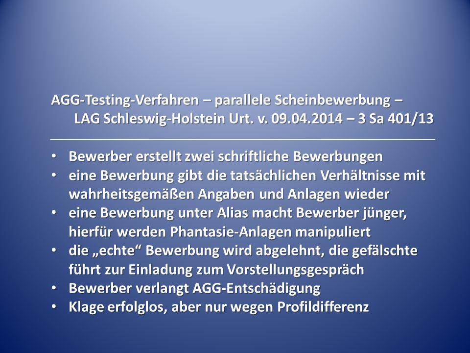 AGG-Testing-Verfahren – parallele Scheinbewerbung – LAG Schleswig-Holstein Urt. v. 09.04.2014 – 3 Sa 401/13 Bewerber erstellt zwei schriftliche Bewerb