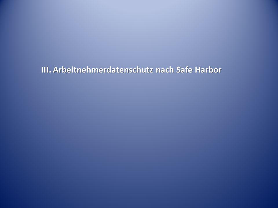 III. Arbeitnehmerdatenschutz nach Safe Harbor