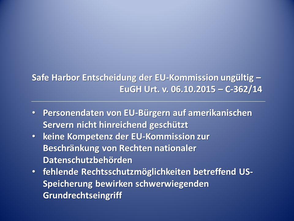 Safe Harbor Entscheidung der EU-Kommission ungültig – EuGH Urt.