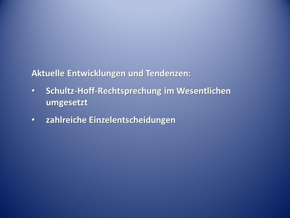 Aktuelle Entwicklungen und Tendenzen: Schultz-Hoff-Rechtsprechung im Wesentlichen umgesetzt Schultz-Hoff-Rechtsprechung im Wesentlichen umgesetzt zahlreiche Einzelentscheidungen zahlreiche Einzelentscheidungen